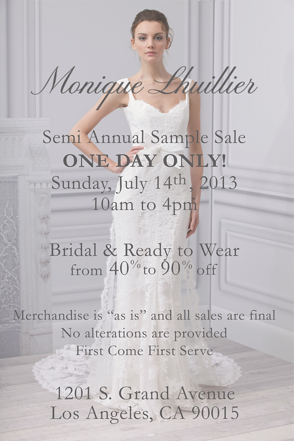 Monique Lhuillier Sample Sale July 14th in LA!